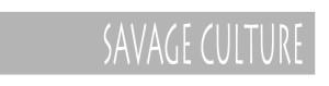 Savage Culture